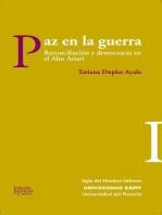Paz en la guerra: Reconciliación y democracia en el Alto Ariari