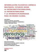 Interrelación filosófico-jurídica multinivel: Estudios desde la Interconstitucionalidad, la Interculturalidad y la Interdisciplinariedad para un mundo global