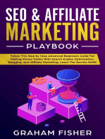 SEO & Affiliate Marketing Playbook Follow This Step by Step Advanced Beginners Guide For Making Money Online With Search Engine Optimization, Blogging, And Affiliate Marketing; Learn The Secrets NOW!