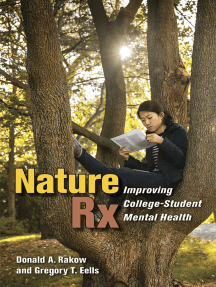 Nature Rx: Improving College-Student Mental Health