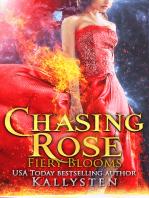 Chasing Rose