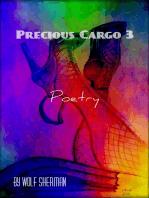 Precious Cargo Vol. 3