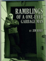 Ramblings Of A One-Eyed Garbage Man