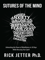 Sutures of the Mind: Unleashing the Power of Mindfulness in 30 Days While Rescuing Your Spirit