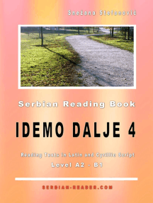 "Serbian Reading Book: ""Idemo dalje 4"", Level A2-B1, Reading Texts in Latin and Cyrillic Script: Serbian Reader"