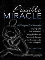 Possible Miracle A Caregiver's Experience Coping with Her Husband's Struggle Through Pancreatic Cancer, Liver Disease and a Liver Transplant