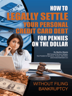 How to Legally Settle Your Personal Credit Card Debt for Pennies on the Dollar Without Filing Bankruptcy