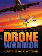 Drone Warrior A James Barlow Adventure