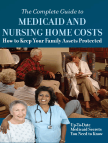 The Complete Guide to Medicaid and Nursing Home Costs How to Keep Your Family Assets Protected