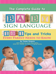 The Complete Guide to Baby Sign Language 101 Tips and Tricks Every Parent Needs to Know