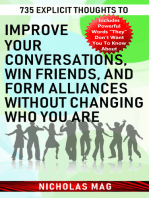 735 Explicit Thoughts to Improve Your Conversations, Win Friends, and Form Alliances Without Changing Who You Are
