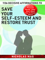 1136 Decisive Affirmations to Save Your Self-esteem and Restore Trust