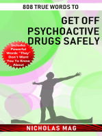 808 True Words to Get off Psychoactive Drugs Safely
