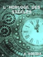 L'horloge des siècles