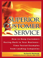 Superior Customer Service How to Keep Customers Racing Back To Your Business--Time Tested Examples From Leading Companies