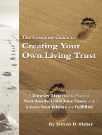 The Complete Guide to Creating Your Own Living Trust A Step by Step Plan to Protect Your Assets, Limit Your Taxes, and Ensure Your Wishes are Fulfilled