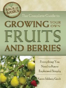 The Complete Guide to Growing Your Own Fruits and Berries Everything You Need to Know Explained Simply