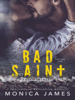 Bad Saint (All The Pretty Things Trilogy Volume 1)