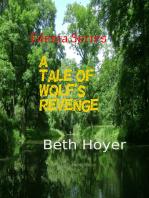 A Tale of Wolf's Revenge