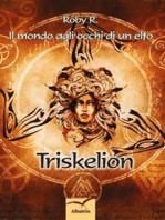 Il mondo agli occhi di un elfo Triskelion