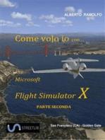 Come Volo Io con Microsoft FSX Seconda Parte