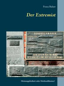 Der Extremist: Meinungsfreiheit oder Mediendiktatur? 4-A