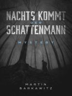 Nachts kommt der Schattenmann