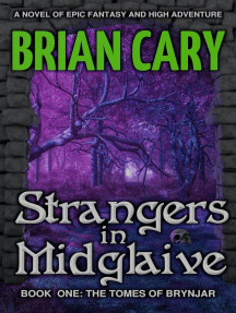 Strangers in Midglaive: The Tomes of Brynjar, #1