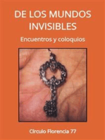 De los mundos invisibles: Encuentros y coloquios