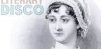 Literary Disco on the Enduring Genius of Jane Austen
