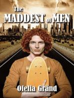The Maddest of Men
