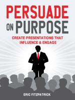 Persuade on Purpose: