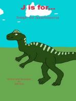 J is for... Joseph the Jaxartosaurus