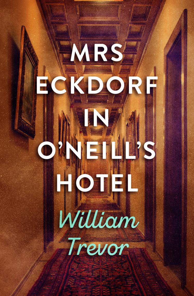 Mrs. Eckdorf in Oneills Hotel