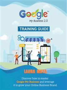 Read Google My Business 2.0 Training guide (1, #2) Online by Laura Maya    Books