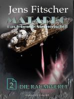 Die Raumwerft (MATARKO 2)