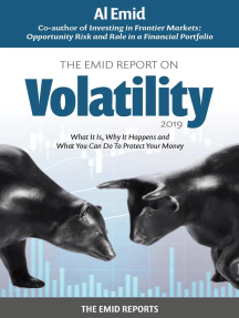 The Emid Report on Volatility 2019: First of a Series Designed to Help You with You Finances, #1