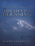 How to Obtain Abraham's Blessing