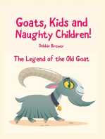 Goats, Kids and Naughty Children! the Legend of the Old Goat