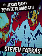 The Jesus Camp Zombie Bloodbath