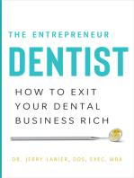 The Entrepreneur Dentist