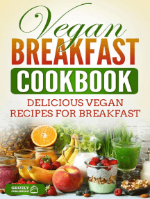 Vegan Breakfast Cookbook: Delicious Vegan Recipes for Breakfast