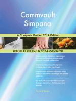 Commvault Simpana A Complete Guide - 2019 Edition