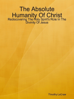 The Absolute Humanity Of Christ