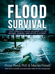 Flood Survival: The Complete Guide on What to do Before, During, and After a Storm