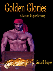 Golden Glories (a Layton Shayne Mystery)