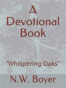 """A Devotional Book """"Whispering Oaks"""": A Devotional Book, #1"""