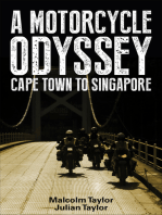 A Motorcycle Odyssey-Cape Town To Singapore
