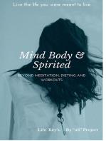 Mind, Body & Spirited