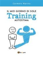 Il mio giorno di sole. Training Autostima